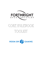 Forthright Core Rulebook Toolkit