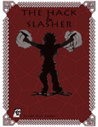 The Hack And Slasher - A Dungeon World Playbook