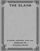 The Blank - A free use blank playbook for Dungeon World