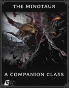 The Minotaur - Dungeon World Companion Class