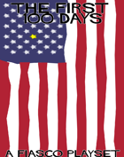 The First 100 Days - A Presidential Fiasco Playset