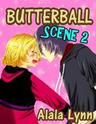 Butterball Scene 2