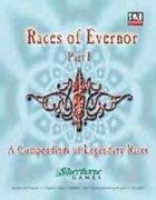 Races of Evernor (Part I)