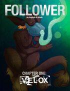 Follower #1: Velox