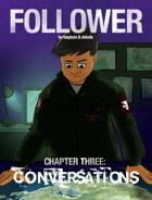 Follower #3: Conversations