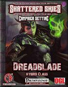 Dreadblade Hybrid Class