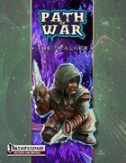 Path of War: The Stalker