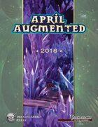 April Augmented