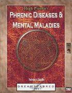 High Psionics: Phrenic Diseases and Mental Maladies