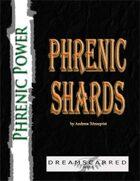 Phrenic Power: Phrenic Shards