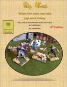 Pig Wars, 4th Edition: When men were men and pigs were money.