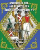 Warfare in the Age of Napoleon: Battle Scenarios Vol I