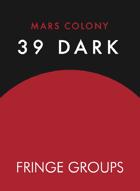 Mars Colony: 39 Dark Fringe Group Cards