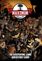 Maximum Apocalypse RPG Quickstart