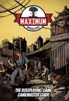 Maximum Apocalypse RPG GM Guide