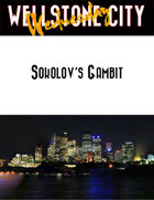 Wellstone City Wednesday - Sokolov's Gambit