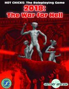 2018:  The War for Hell