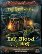 The Hut of the Half-Blood Hag - Battlemap
