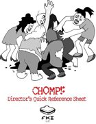 CHOMP! Director's Quick Reference Sheet