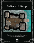 Saltwatch Keep map pack