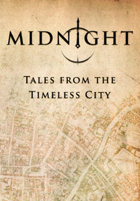 MIDNIGHT: Tales from the Timeless City