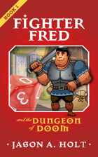 Fighter Fred and the Dungeon of Doom