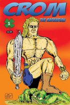 Crom the Barbarian #1a