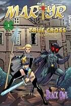 Martyr: True Cross #1a