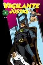 Vigilante Justice #1a