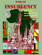 Wars of Insurgency: Skirmish Warfare in the Modern World