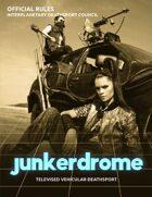 Junkerdrome: Televised Vehicular Deathsport