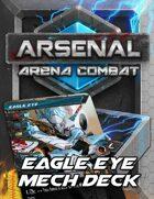 Arsenal: Arena Combat Eagle Eye Deck