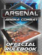 Arsenal: Arena Combat Official Rulebook