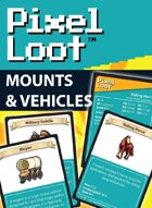 Pixel Loot - Mounts & Vehicles