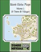 Blank Slate Maps Vol. 1: 10 Towns & Villages