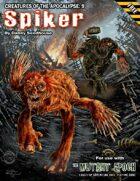 Spiker: Creatures of the Apocalypse 9