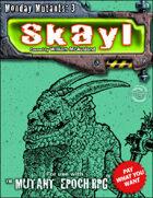 Monday Mutant 3: Skayl