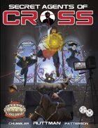 Secret Agents of CROSS  (Savage Worlds Deluxe Explorer's Edition)