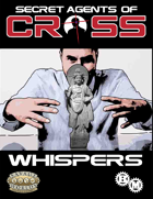 Secret Agents of CROSS Mission: Whispers