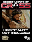 Secret Agents of CROSS Mission: Hospitality Not Included