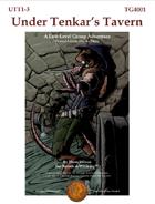 Under Tenkar's Tavern, Levels 1-3