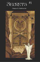 Secrets #1: Omens & Artifacts
