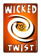 Wicked Twist
