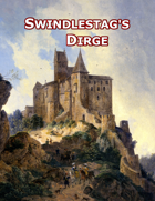 Swindlestag's Dirge (OSW)