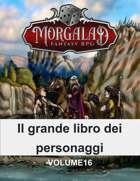 Il grande libro dei personaggi (Morgalad) Volume 16 (NFF)
