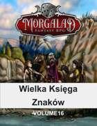 Wielka Księga Znaków (Morgalad) Volume 16 (NFF)