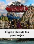 El gran libro de los personajes (Morgalad) Volume 1