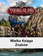 Wielka Księga Znaków (Morgalad) Volume 1