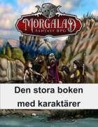 Den stora boken med karaktärer (Morgalad) Volume 1