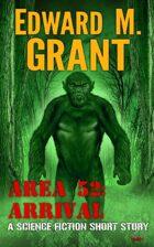 Area 52: Arrival